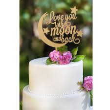 New Design Rustic Wedding Cake Topper Love You To The Moon And Back Wood Birthday Toppers In Decorating Supplies From Home