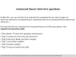 Restaurant Busser Interview Questions In This File You Can Ref Materials For