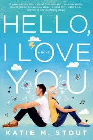 Hello I Love You A Novel