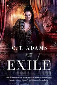 The Exile Book One Of Fae By C T Adams