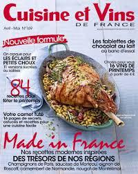 vin cuisine le nouveau numéro du magazine cuisine et vins de avec