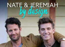 highly anticipated tlc series show nate and jeremiah by design