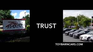 Toy Barn Commercial - Trust AUG2016 - YouTube Toy Barn To Grow Inventory Of Cars Under 40k Columbus Performance Exotic Luxury Used Car Dealership In And Grease Lightning Toybarn Connect4humanity Startpagina Facebook Building A Lead Paint Dangers Youtube Toybncars Twitter The Dublin Is Pleased Offer This Absolutely Ohio Owner Gunning For Better More Making Move Likely