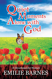 Inspirational Book: 'Quiet Moments Alone With God' By Emilie ... The Spirit Of Loveliness By Emilie Barnes 1992 Hardcover Ebay Good Manners For Todays Kids Teaching Your Child The Right Best 25 And Ideas On Pinterest Noble Books Heart Celebrating Joy Being A Woman More Hours In My Day Proven Ways To Organize Home Book Sue Your Bible Art Journaling Study Or Event 1arthouse 76 Best Daily Devotional Books Images A Little Book Courtesy Kindness Young Ladies Princess Making Royal Guide Becoming Girl 038 O Hollow World Martha Wells