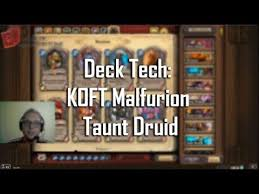 r druid deck kft deck tech koft malfurion taunt druid