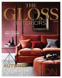 100 Interiors Online Magazine THE GLOSS MAGAZINE On Twitter Have You Seen The Latest Issue Of