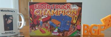 100 Food Truck Games Champion Mawihtecs Boardgame Reviews And Upgrades
