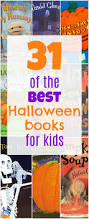 Best Halloween Books For 6 Year Olds by Best Halloween Books For Kids That Fit Fam