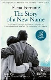 The Story Of A New Name Neapolitan Novels Book Two