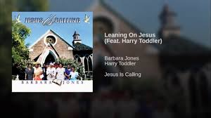 Leaning On Jesus (Feat. Harry Toddler) - YouTube Its Your Time Luther Barnes The Sunset Jubilaires Youtube Jubilairesheaven On My Mind Fleming Rutledge Jason Micheli James Howells Weekly Preaching Notions Cgressional Black Caucus Ceremonial Swearing Jan 6 2015 Video Lighten Up Lean Jesus You Keep Blessing Me He Keeps Sing All The Biblical Heretics Heresy Of Valid Ambiguity Learning To Lord Troy Ramey And Soul Searchers
