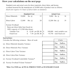 Solved: Show Your Calculations On The Next Page Standard C ...