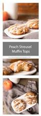 Panera Pumpkin Muffin Ingredients by Peach Streusel Muffin Tops Blooming Bites Photography