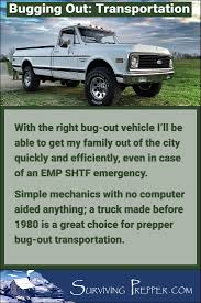 A Truck Made Before 1980 Should Survive An EMP SHTF Scenario And Enable Me To