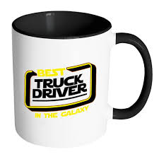 Best Truck Driver In The Galaxy Practical Funny Gifts For Truckers ... Truck Life Is Rough Mug Gift For Truck Driver Funny Set Of 4 Drink Glasses Truckers Cb Radio Life Is Full Of Risks Driver Quotes Gift Basket A Or Boyfriend All The Essentials Trucker Embroidered Toilet Paper Trucker Mug 11oz 15 Oz Doublesided Print My Teacher Was Wrong Shirtalottee Ideas Your Favorite The Perfect For A Royalty Free Cliparts Vectors Key Ring Semi Usa Shirt Gifts Tshirt Women Only Strongest Become