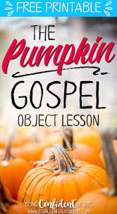 Pumpkin Patch Parable Craft by The Pumpkin Gospel Object Lessons Churches And Activities