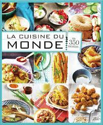 livre de recettes de cuisine la cuisine du monde livre