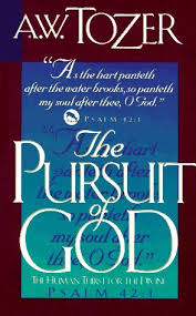 The Pursuit Of God Human Thirst For Divine By AW Tozer