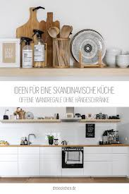 ideen für eine skandinavische küche ikea küche ikea regal
