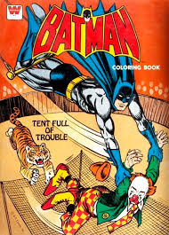 Whitman Batman Coloring Book Tent Full Of Trouble Loved This Color