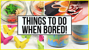 Things To Do When Youre Bored At Home During Summer Holidays
