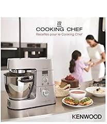 livre de cuisine cooking chef kenwood 58200000903 livre de recettes cooking chef amazon fr