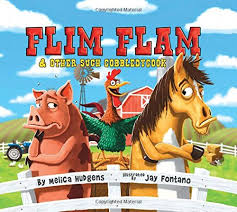 USED VG Flim Flam And Other Such Gobbledygook By Melica Hudgens