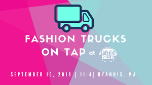 BREWERY EVENT – Fashion Truck Event - Cape Cod Beer : Cape Cod Beer