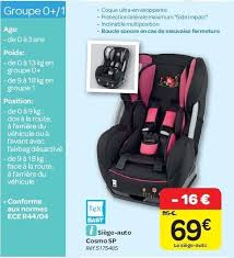 baby siege auto carrefour promotion siège auto cosmo sp tex baby siège voiture