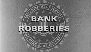 fbi bureau of investigation bank robberies 1968 federal bureau of investigation fbi