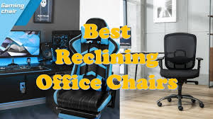 Top 9 Best Reclining Office Chairs 2018 | Office Chairs Cheap - YouTube Recliner 2018 Best Recling Fice Chair Rustic Home Fniture Desk Is Place To Return Luxury Office Chairs Ergonomic Computer More Buy Canada On Wheels 47 Off Wooden Casters Sizeable Recling Office Chairs Lively Portraits The 5 With Foot Rest In Autonomous 12 Modern Most Comfortable Leg Vintage Wood Outrageous High Back Bonded Leather Orthopedic Of Footrest Amazoncom Gaming Racing Highback