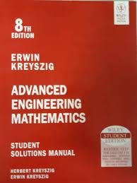8th ADVANCED ENGINEERING MATHEMATICS STUDENT SOLUTIONS MANUAL 8TH ED Edition