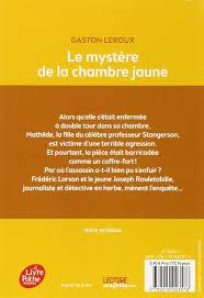 la chambre jaune amazon fr le mystère de la chambre jaune texte intégral
