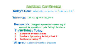 Sea Floor Spreading Model Worksheet Answers by Warm Up Warm Up Read The U201cusing Evidence To Reconstruct Pangaea