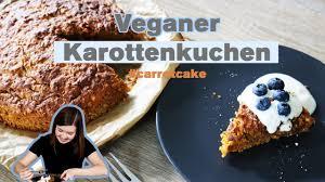 veganer karottenkuchen ohne ei ohne milch veganer carrot cake einfach schnell fluffig saftig