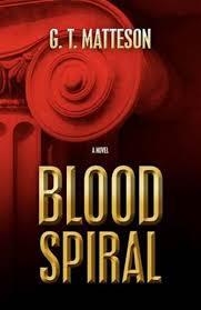 Bolcom Blood Spiral G T Matteson 9780615496436 Boeken