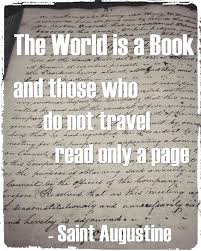 Travel Quote The World Is A Book And Those Who So Not Read Only