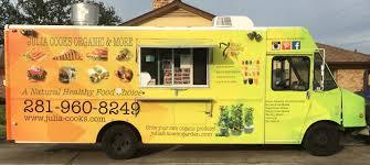 100 Healthy Food Truck Julia Cooks Julia Cooks