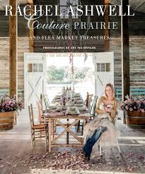 Gypsy Home Decor Book by Rachel Ashwell Couture Prairie And Flea Market Treasures Rachel