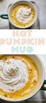 Triple Grande Pumpkin Spice Latte Calories by Pumpkin Mug Sip Some Cozy