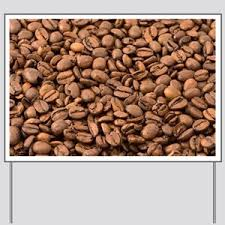 Coffee Beans Yard Sign