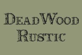 Dead Wood Rustic