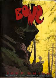 Bone The Complete Cartoon Epic In One Volume A Book By Jeff Smith