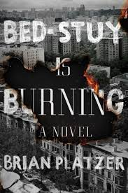 Blue Eyes Meets Bed Stuy by Bed Stuy Is Burning By Brian Platzer Hardcover Barnes U0026 Noble