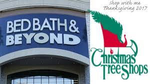 Christmas Tree Shop by Thanksgiving 2017 Shop With Me Bed Bath U0026 Beyond Christmas