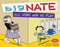 Big Nate Dibs On This Chair Free by Big Nate All Work And No Play By Lincoln Peirce 7 69 Http Www