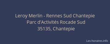 leroy merlin rennes sud chantepie parc d activités rocade sud