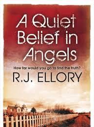 RJ Ellory A Quiet Belief In Angels OrionPublishingGroup