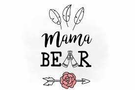 Mama Bear Svg Clipart Digital File Mothers Day Cut