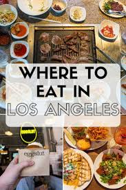 Where To Eat In Los Angeles | FOODIE TRAVEL | Pinterest | Travel ... Hanjip Korean Bbq Line Up At Kogi Koremexican Queen Of La Food Truck Culture Top 5 Food Truck Cities In North America Blog Hire A Vacation Street Los Angeles Is Hot Trend Ec Verde 551 Photos 596 Reviews Barbeque Eagle Taco Mell Catering Trucks Roaming Hunger Kates Kitchen Lloyd The The 10 Most Popular Trucks Seoul Usage Co Best Joints Consuming