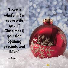 Love Is Whats In The Room With You At Christmas If Stop Opening Presents